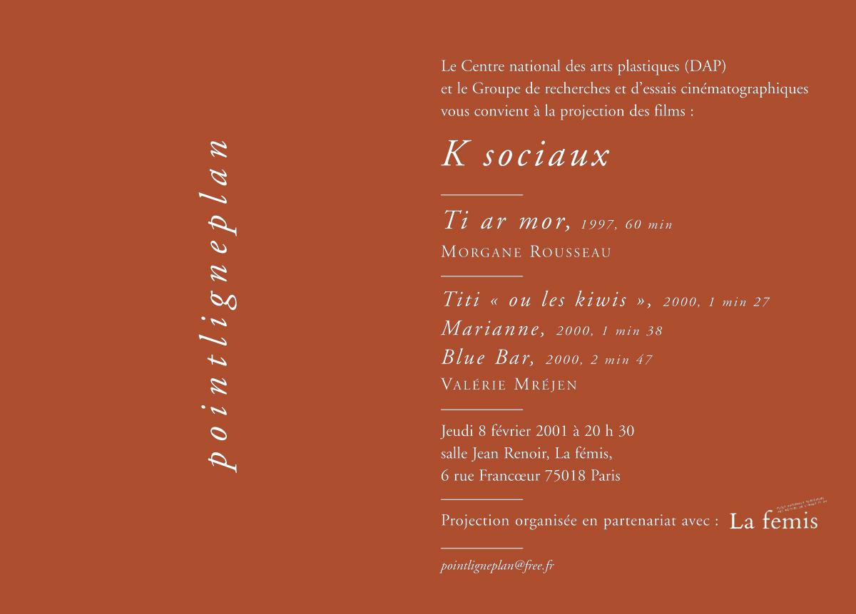 Soirée K sociaux. 8 février 2001. La fémis