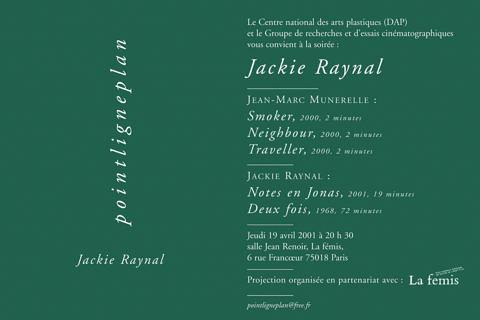 Soirée Jackie Raynal Jeudi 19 avril 2001. La fémis