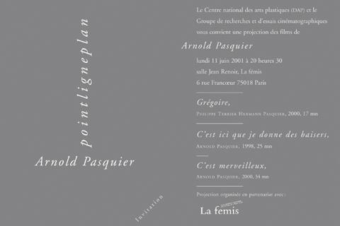 Soirée Arnold Pasquier Jeudi 11 juin 2001. La fémis