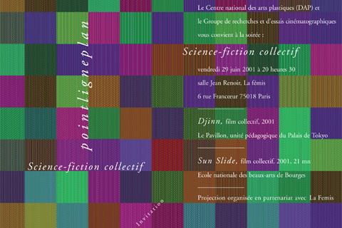 Soirée science-fiction collectif Vendredi 29 juin 2001. La fémis