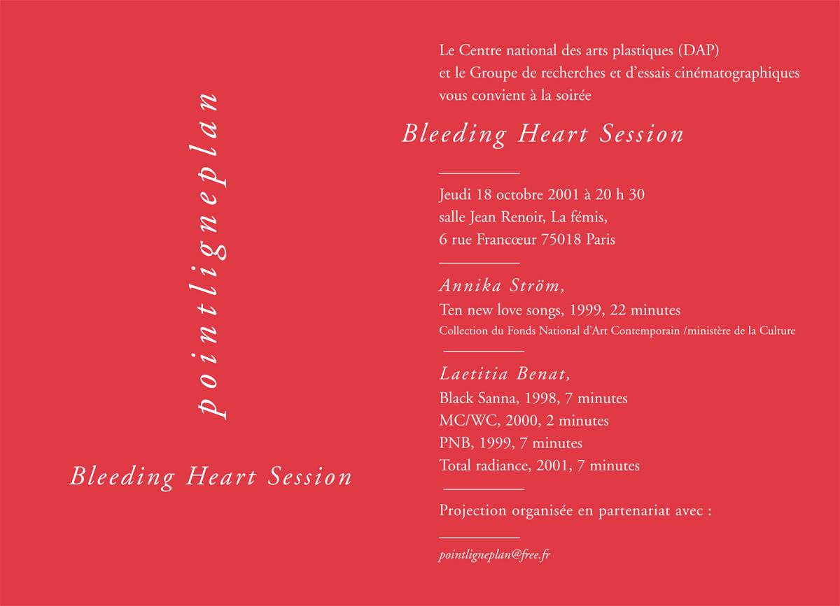 Soirée Bleeding Heart Session Jeudi 18 octobre 2001. La fémis
