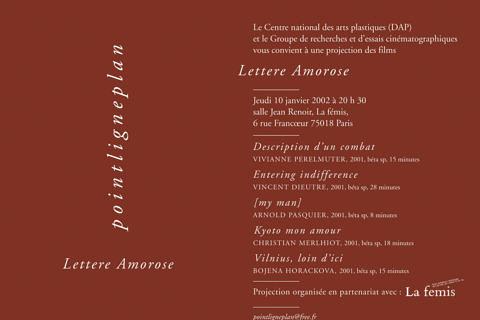 Soirée Lettere Amorose 10 janvier 2002. La fémis