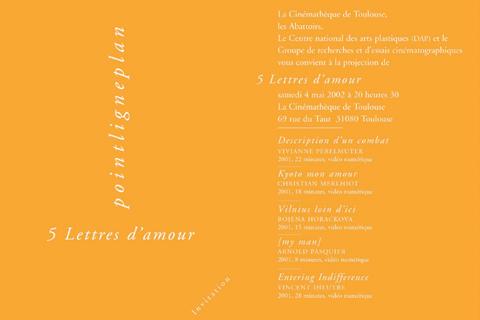 5 lettres d'amour 4 mai 2002, Cinémathèque de Toulouse