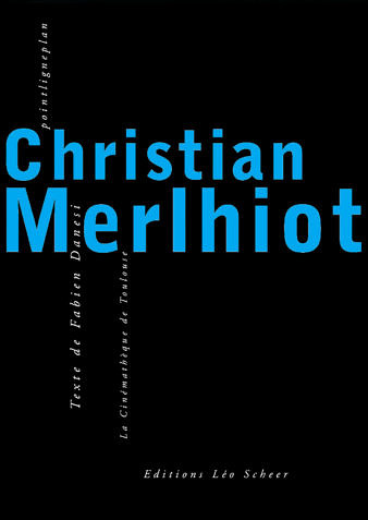 Christian Merlhiot - monographie