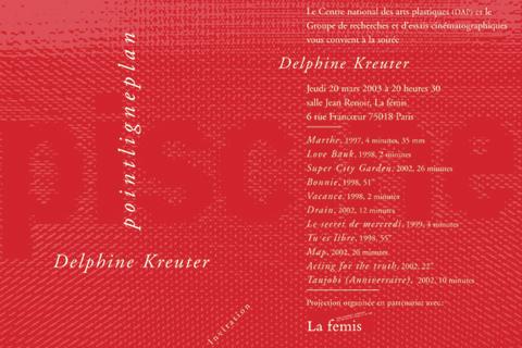 Soirée Delphine Kreuter Jeudi 20 mars 2003. La fémis