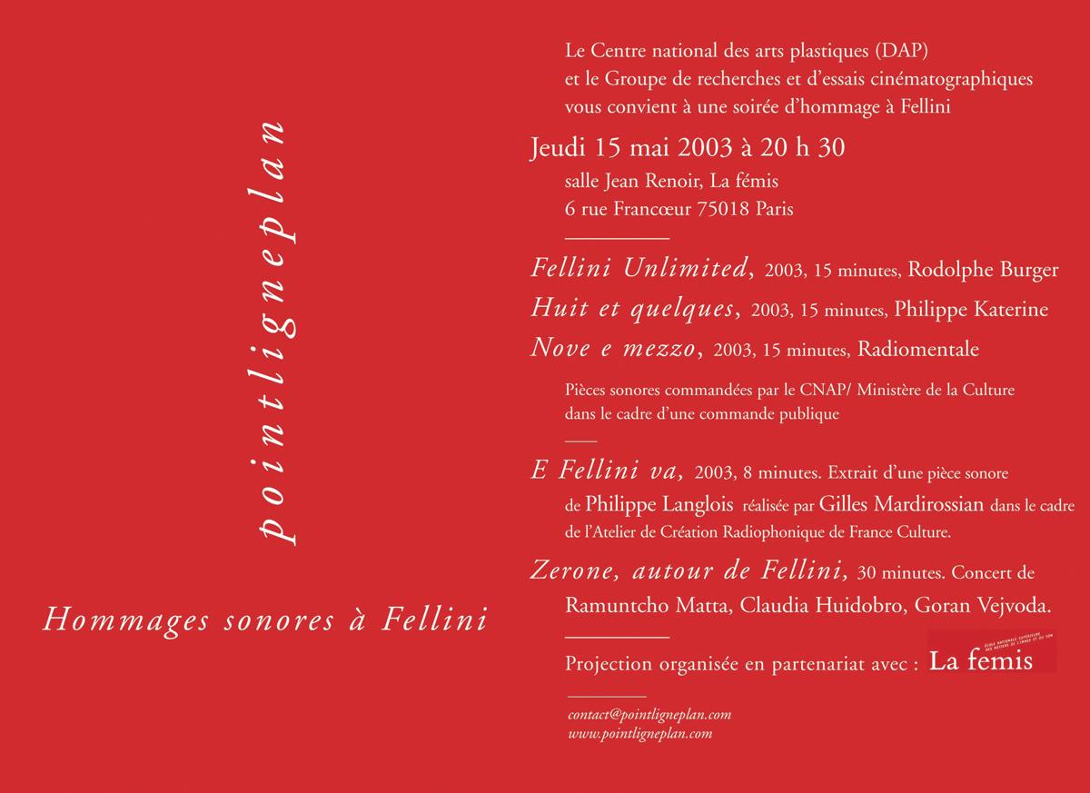 Hommages sonores à Fellini Jeudi 15 mai 2003. La fémis