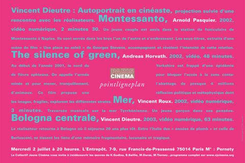 Vincent Dieutre : Autoportrait en cinéaste Mercredi 2 juillet 2003. Cinéma L'Entrepôt