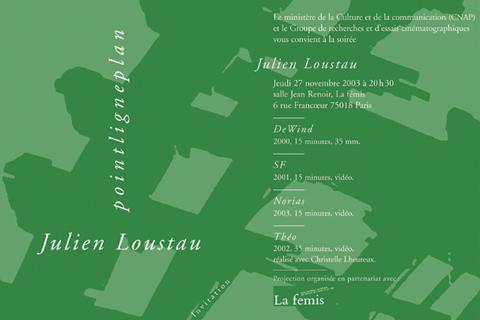 Soirée Julien Loustau Jeudi 27 novembre 2003. La fémis