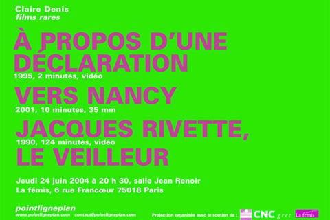 Soirée Claire Denis - Jeudi 24 juin 2004. La fémis