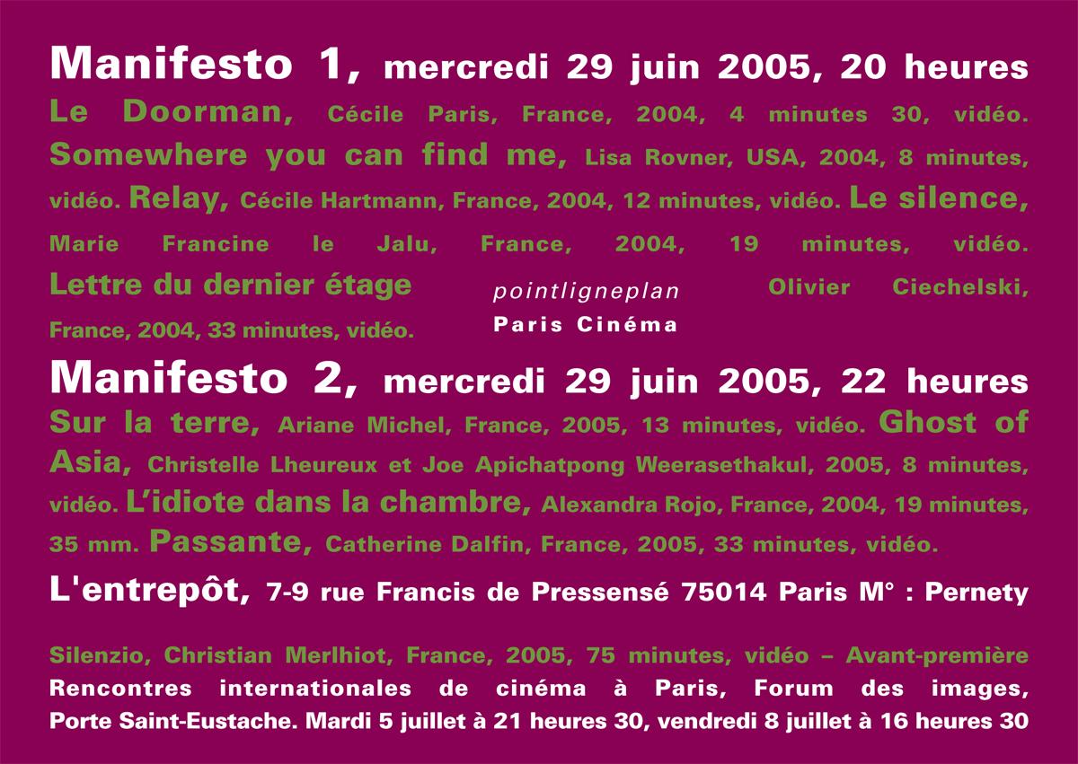 Manifesto. 29 et 30 juin 2005