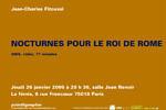 26 janvier 2006. La fémis. Jean-Charles Fitoussi / Nocturne pour le roi de Rome