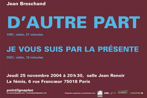 Soirée Jean Breschand Jeudi 25 novembre 2004. La fémis