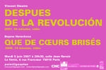 Vincent Dieutre / Después de la Revolución Mardi 5 juin 2007. La fémis