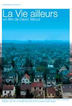 La vie ailleurs - David Teboul