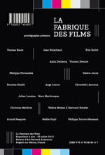 La Fabrique des films