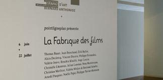 La Fabrique des films - Vue de l'exposition